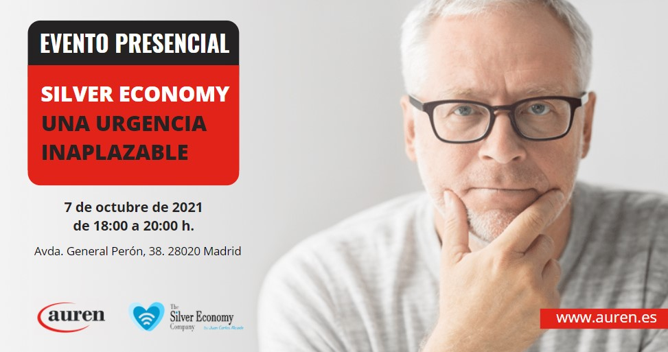 Evento 'Silver Economy. Una urgencia inaplazable'